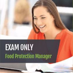 Food Protection Manager Exam Only