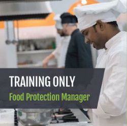 Food Protection Manager Training Only